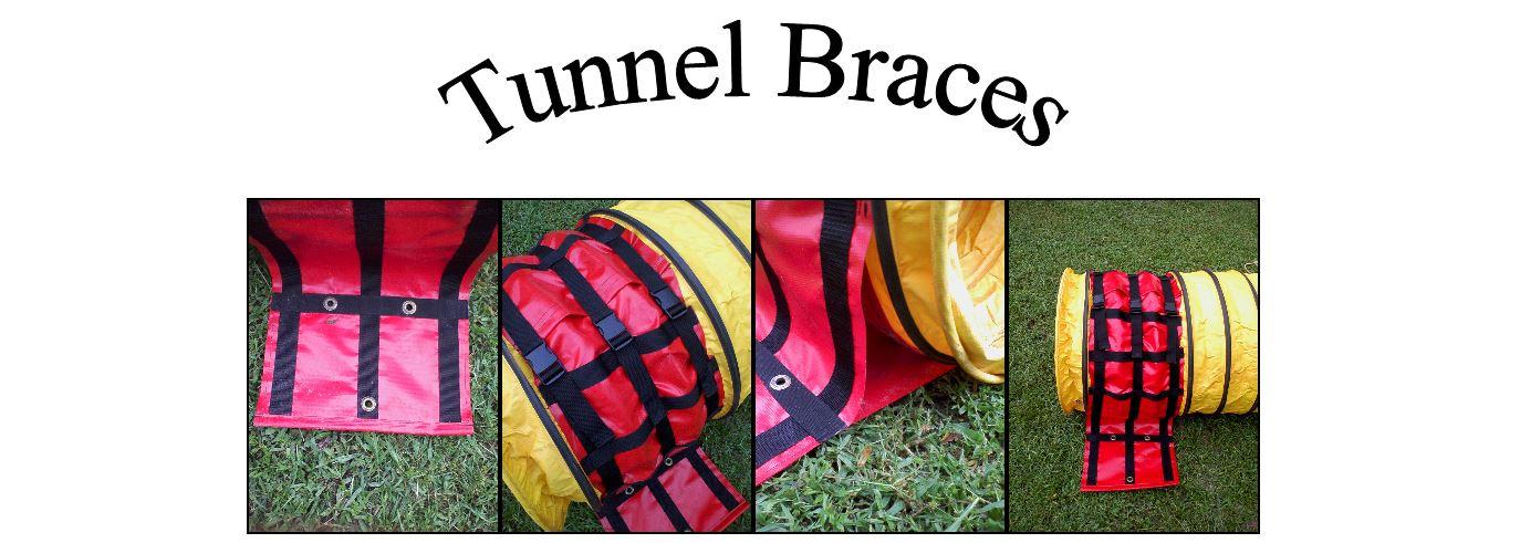 Tunnel Braces